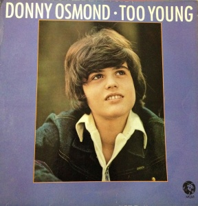 LP Record 'Too Young' by Donny Osmond, Willow Court